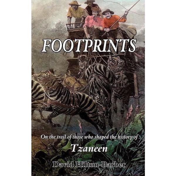 footprints, tsaneen, non-fiction historical books, Footprint Press Publications, african literature, south african authors, african authors, african writers, david hilton-barber