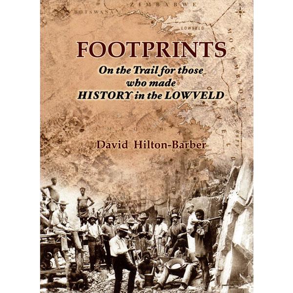 footprints, non-fiction historical books, Footprint Press Publications, african literature, south african authors, african authors, african writers, david hilton-barber