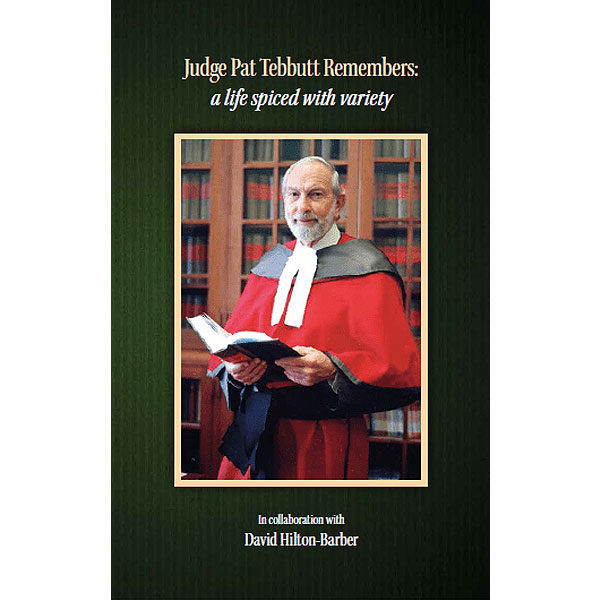 judge pat tebbut remembers, a life spiced with variety, non-fiction historical books, Footprint Press Publications, african literature, south african authors, african authors, african writers, david hilton-barber