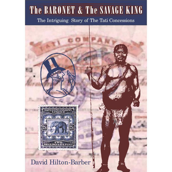 the savage king, non-fiction historical books, Footprint Press Publications, african literature, south african authors, african authors, african writers, david hilton-barber