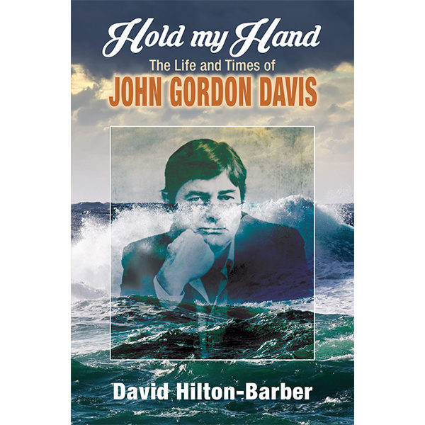hold my hand, john gordon, davis, non-fiction historical books, Footprint Press Publications, african literature, south african authors, african authors, african writers, david hilton-barber