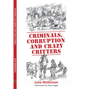 Criminals, Corruption and Crazy Critters