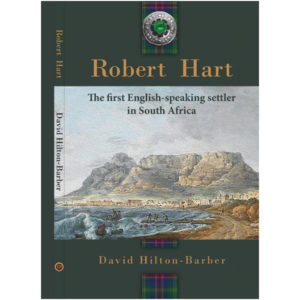 Robert Hart the first English-speaking settler in South Africa