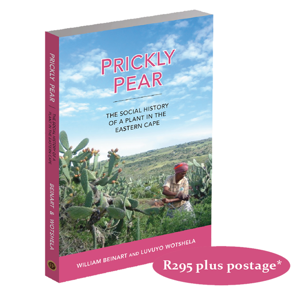prickly pear, THE SOCIAL HISTORY OF A PLANT IN THE EASTERN CAPE